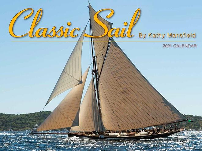 Kathy Mansfield's Classic Sail 2021 calendar